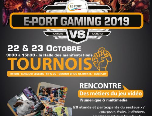 E-PORT GAMING 2019 – 22 et 23/10/2019
